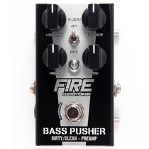 Fire Bass Pusher - Pedal De Distorção Para Contrabaixo