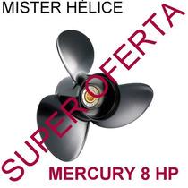 8.1/2 X 8.1/2 --- 8 Hp Hélice Motor Popa Mercury