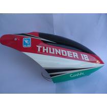 Cabine P/ Helicóptero Thunder 18, Original!