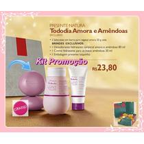 Imperdivel Kit Natura Tododia Amora E Amêndoas 3 Itens 23,80
