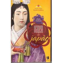 Viagem Ao Japao - Edicao Ilustrada Livro Arte Poesia Costume