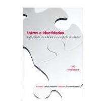 Letras E Identidades, Antonio Celso Ferreira