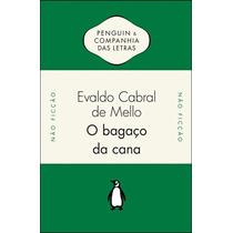 Livro O Bagaço Da Cana De Evaldo Cabral De Mello - Novo