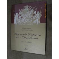Botelho, Romeiro - Dicionário Histórico Das Minas Gerais