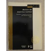 Raízes Da América Latina Vol 5