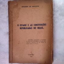 O Estado E As Constituições Republicanas No Brasil
