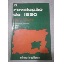 A Revolução De 1930 - Boris Fausto