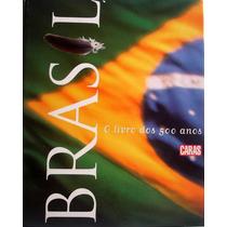 Brasil: O Livro Dos 500 Anos - Caras