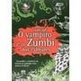 Livro Vampiro E O Zumbi Dos Palmares, O (9788508164837) Vam