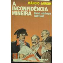 A Inconfidência Mineira 03 Livros