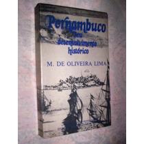 Pernambuco Seu Desenvolvimento Histórico Oliveira Lima