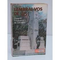 Livro Lembrai-vos De 35! Editora Biblioteca Do Exército