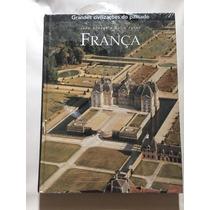 Grandes Civilizações Do Passado - França
