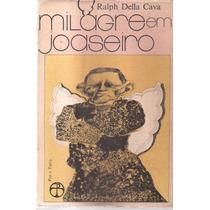Livro Milagre Em Juazeiro Ralph Della Cava 1976