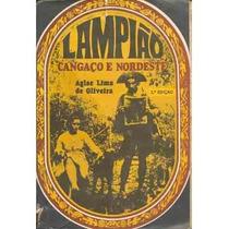 Livro: Lampião Cangaço E Nordeste - Aglae Lima De Oliveira
