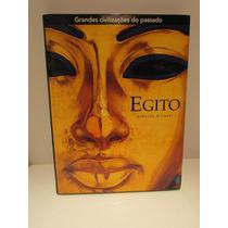 Grandes Civilizações Do Passado - Egito