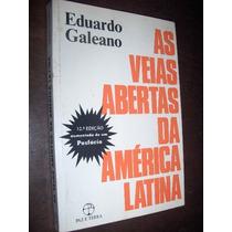 As Veias Abertas Da America Latina Eduardo Galeano