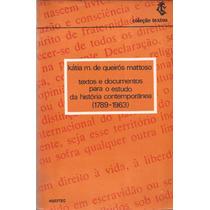 Textos E Documentos Para O Estudo Da História Contemporânea