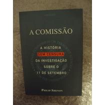 A Comissão - Philip Shenon