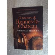 O Tesouro De Rennes-le-château - Bill Putnam & John Edwin