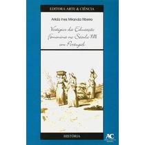Vestigios Da Educacao Feminina No Seculo Xviii Em Portugal -