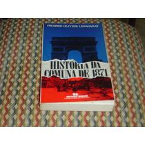 História Da Comuna De 1871, Prosper Olivier Lissagaray