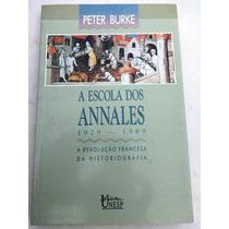 A Escola Dos Annales - Revolução Francesa - Peter Burke