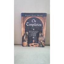Livro Os Templários - Piers Paul Read