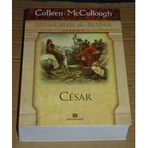 César Senhores De Roma Colleen Mccullough Livro V Novo
