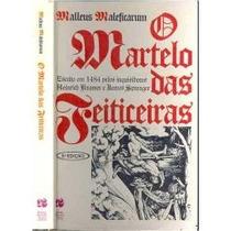 O Martelo Das Feiticeiras Malleus Maleficarum Heinrich Krame