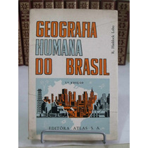 Geografia Humana Do Brasil - Editora Atlas