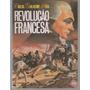 Revolução Francesa - Carlos Guilherme Mota - Com Suplemento