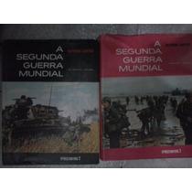 A Segunda Guerra Mundial - Vol. 1 E 2 - Raymond Cartier