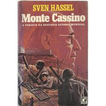 Monte Cassino A Verdun Da Segunda Guerra Mundial