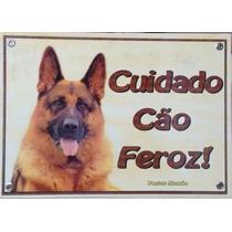 Placa Cuidado Com O Cão - Pitbull - Pastor Alemão E Outras