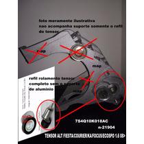 Tensor Do Alternador Ford Ka,focus,fiesta 1.6 Após 08/..