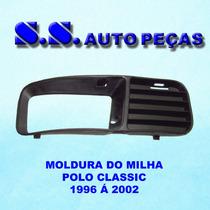 Moldura Grade Milha Polo Classic 96 97 98 99 00 2001 2002