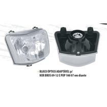 Bloco Óptico Farol Moto Pop 100 - 2007 Até 2015