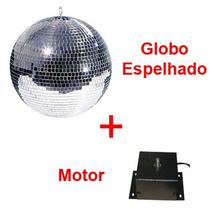 Globo De Espelhos Com Motor - Garantia De Qualidade