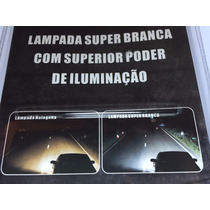 Kit Lampada Farol Super Branca Astra 99 / 2012 Farol + Milha