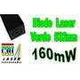 Diodo Laser Show Dj Verde 160mw 200mw Green 100mw Refil 532