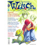 W.i.t.c.h - Nº 42 - Abril - Redwood