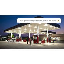 Posto De Combustível - Ótimo De Negócio - Aceita Permuta