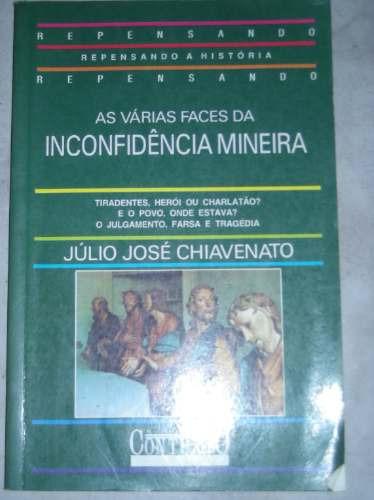 Inconfidência Mineira-julio Soje Chiavenato 1994