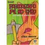 Pascoalzinho Pé-no-chão / Livro Infantil / Chico Alencar