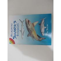 Livro Em Inglês - Realistic Sharks Stickers