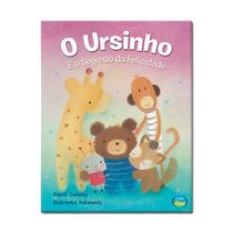 Livro Infantil O Ursinho E O Segredo Da Felicidade