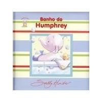 Livro Banho Do Humphrey - Col. Humprey