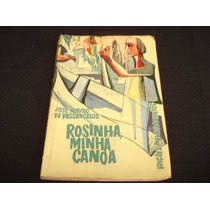 Rosinha Minha Canoa - José Mauro De Vasconcelos
