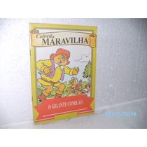 Livro Coleção Maravilhosa Ltda-o Gigante Comilão*ler Anúncio